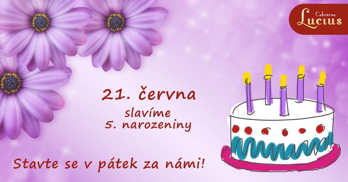 Naše Cukrárna Slaví 5. Narozeniny